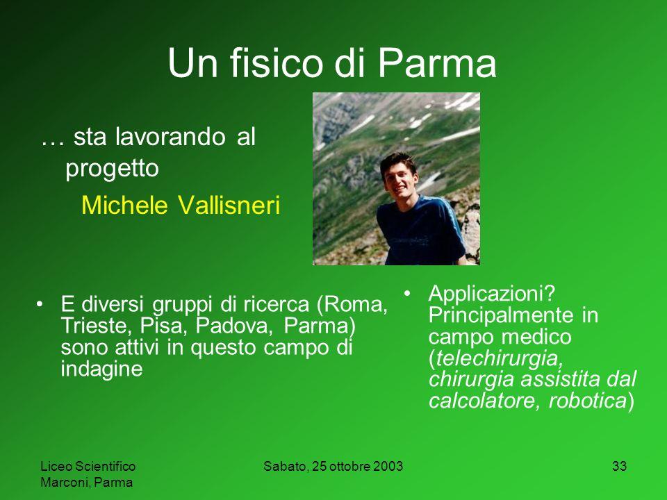 Un fisico di Parma … sta lavorando al progetto Michele Vallisneri
