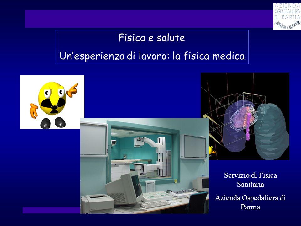 Un'esperienza di lavoro: la fisica medica