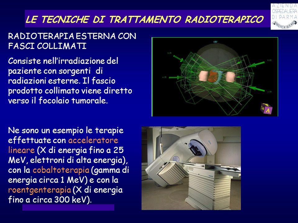 LE TECNICHE DI TRATTAMENTO RADIOTERAPICO