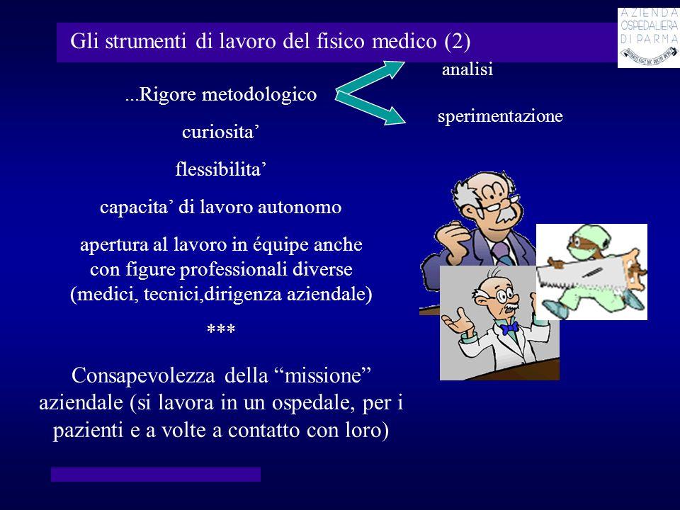 Gli strumenti di lavoro del fisico medico (2)