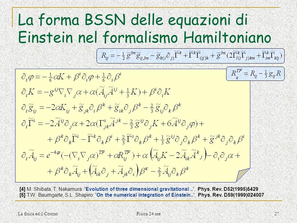 La forma BSSN delle equazioni di Einstein nel formalismo Hamiltoniano