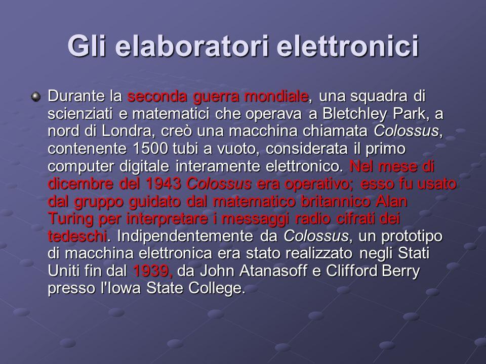Gli elaboratori elettronici