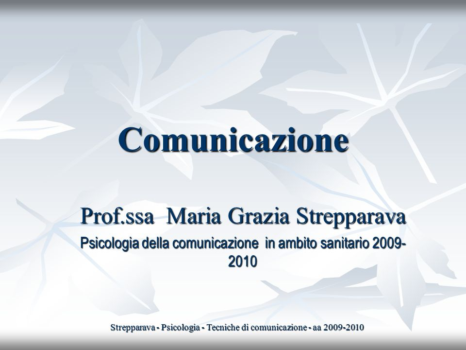 Comunicazione Prof.ssa Maria Grazia Strepparava