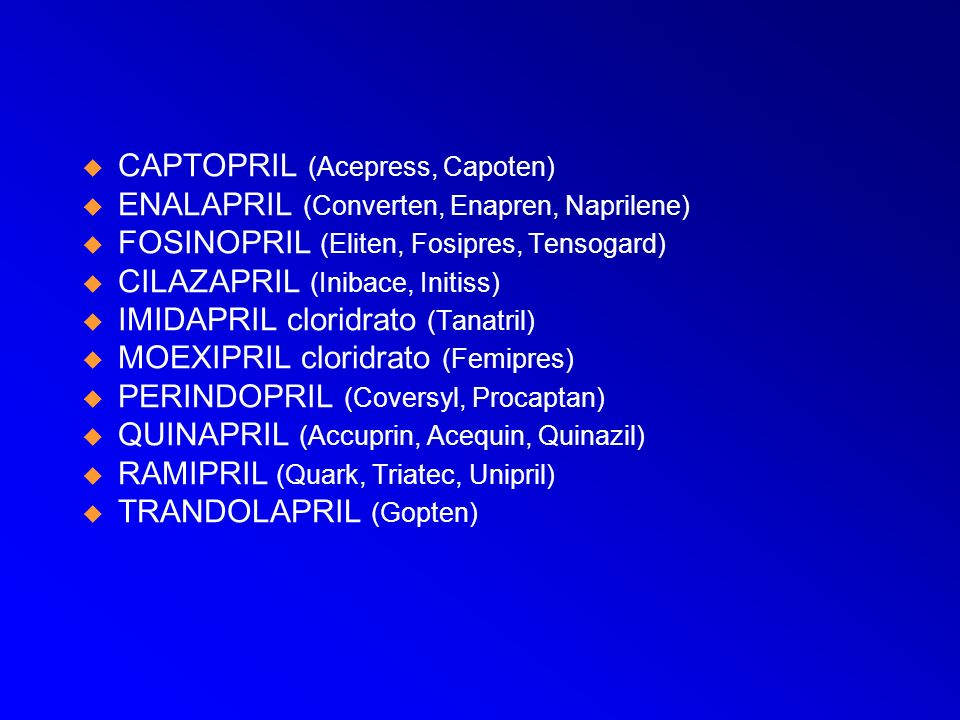 CAPTOPRIL (Acepress, Capoten)