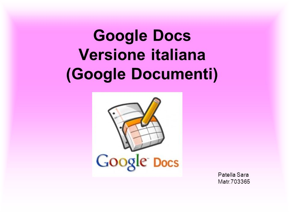 Google Docs Versione italiana (Google Documenti)