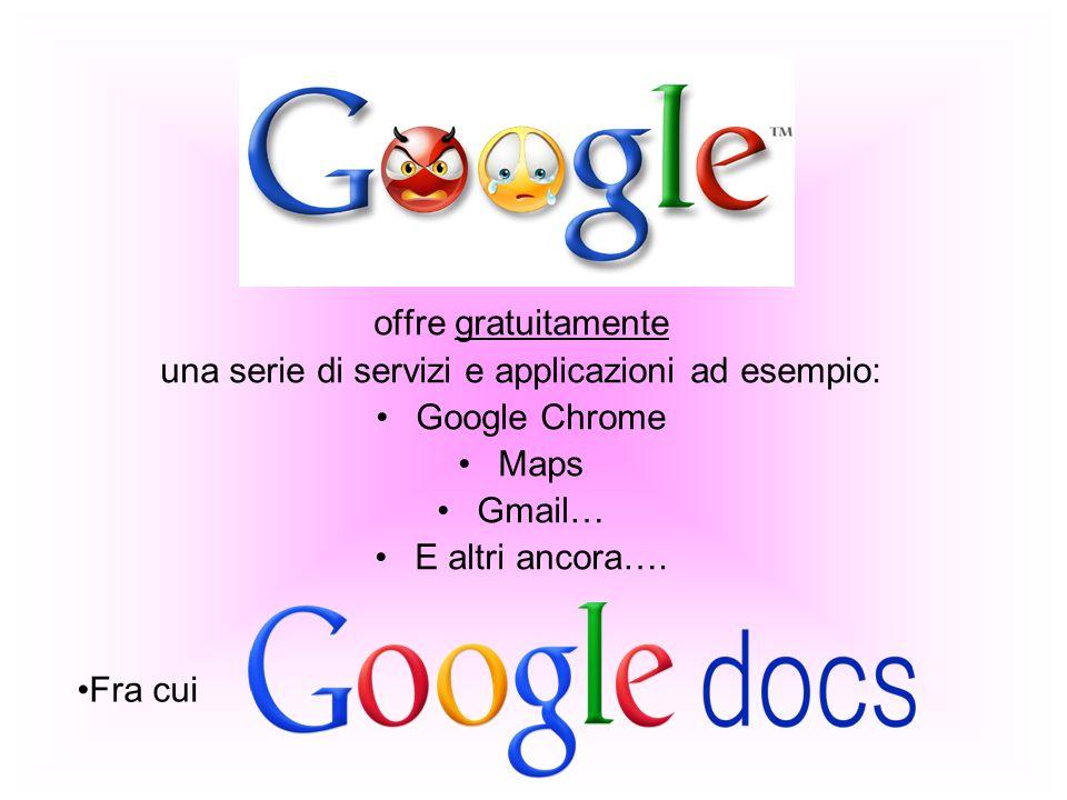 una serie di servizi e applicazioni ad esempio: