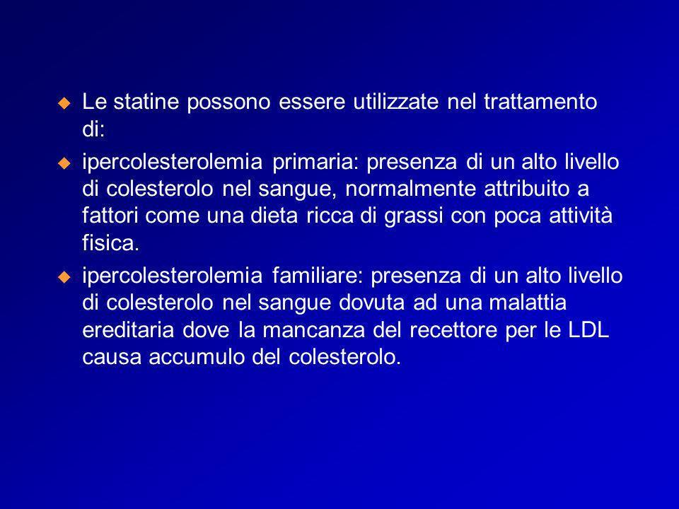 Le statine possono essere utilizzate nel trattamento di: