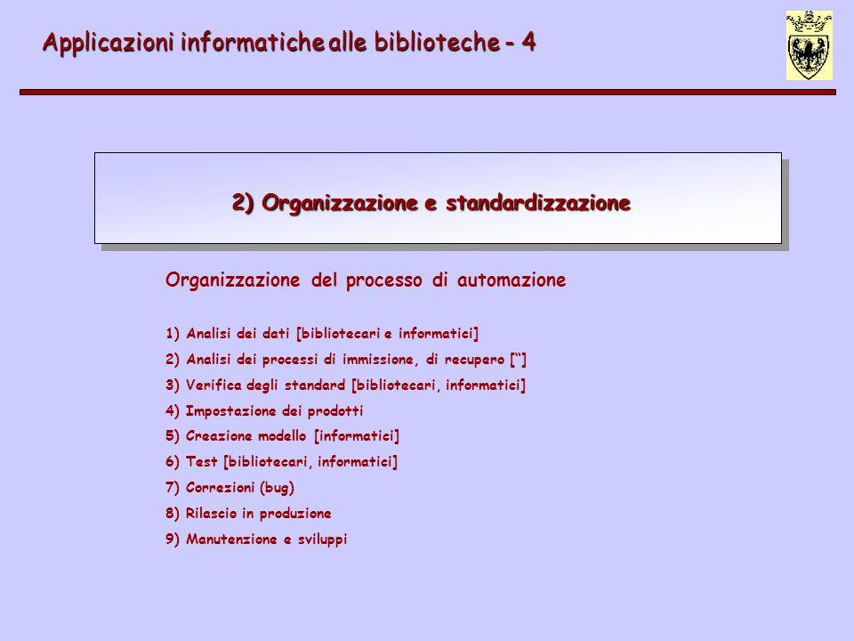 2) Organizzazione e standardizzazione