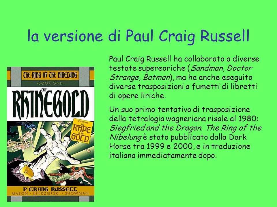 la versione di Paul Craig Russell