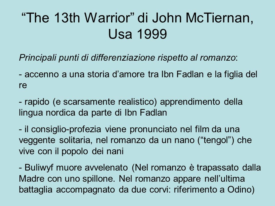 The 13th Warrior di John McTiernan, Usa 1999