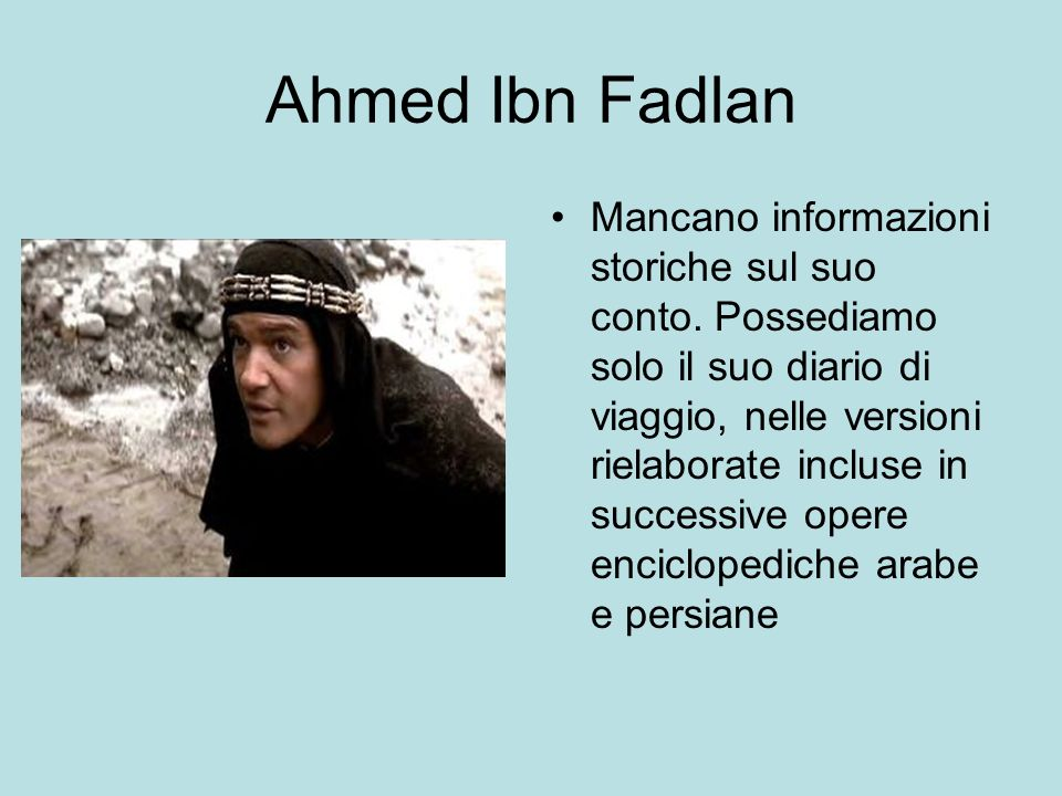 Ahmed Ibn Fadlan