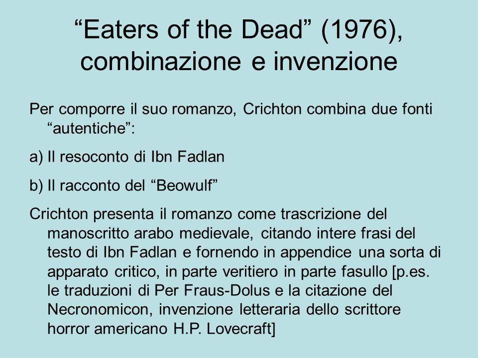 Eaters of the Dead (1976), combinazione e invenzione