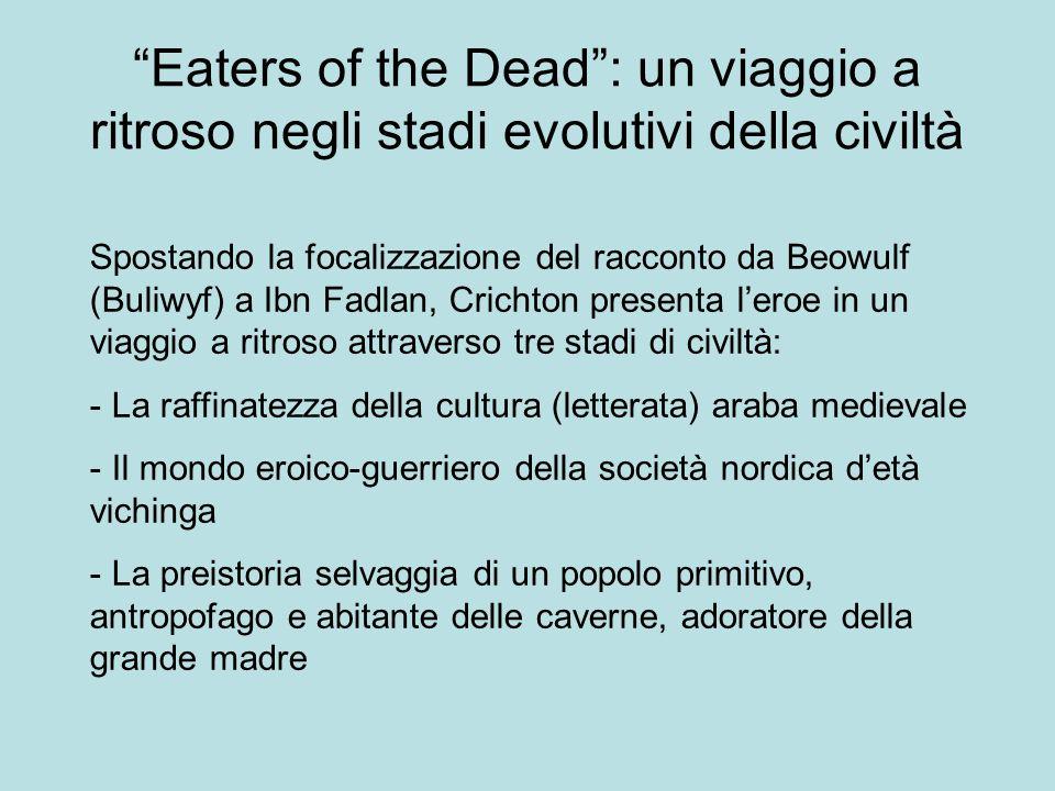 Eaters of the Dead : un viaggio a ritroso negli stadi evolutivi della civiltà