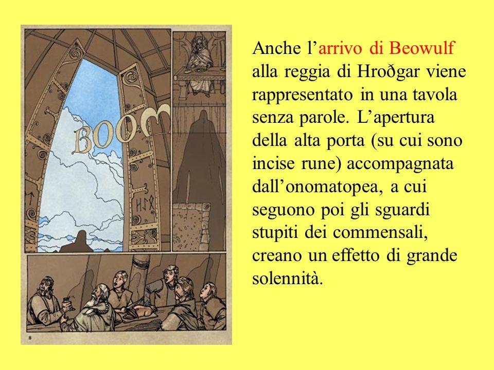 Anche l'arrivo di Beowulf alla reggia di Hroðgar viene rappresentato in una tavola senza parole.
