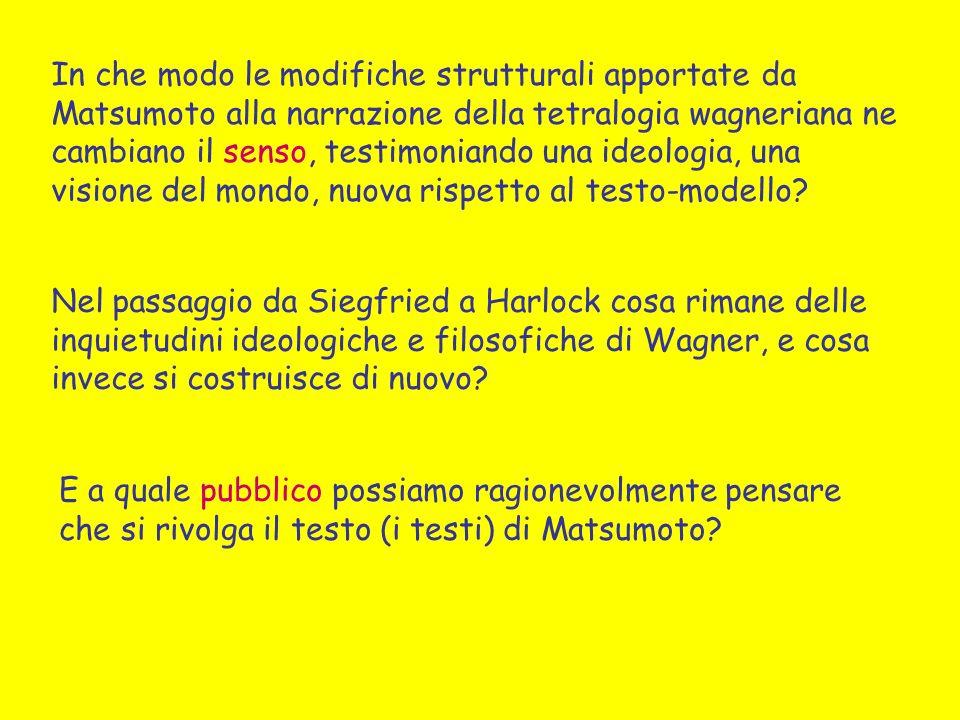 In che modo le modifiche strutturali apportate da Matsumoto alla narrazione della tetralogia wagneriana ne cambiano il senso, testimoniando una ideologia, una visione del mondo, nuova rispetto al testo-modello
