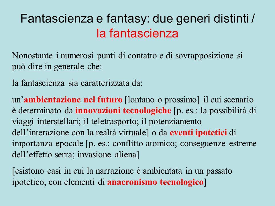 Fantascienza e fantasy: due generi distinti / la fantascienza