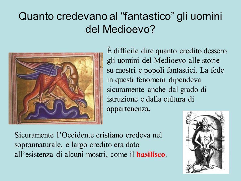 Quanto credevano al fantastico gli uomini del Medioevo