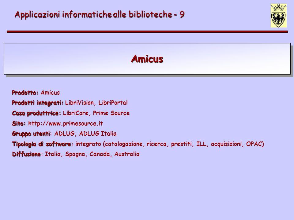 Amicus Applicazioni informatiche alle biblioteche - 9 Prodotto: Amicus