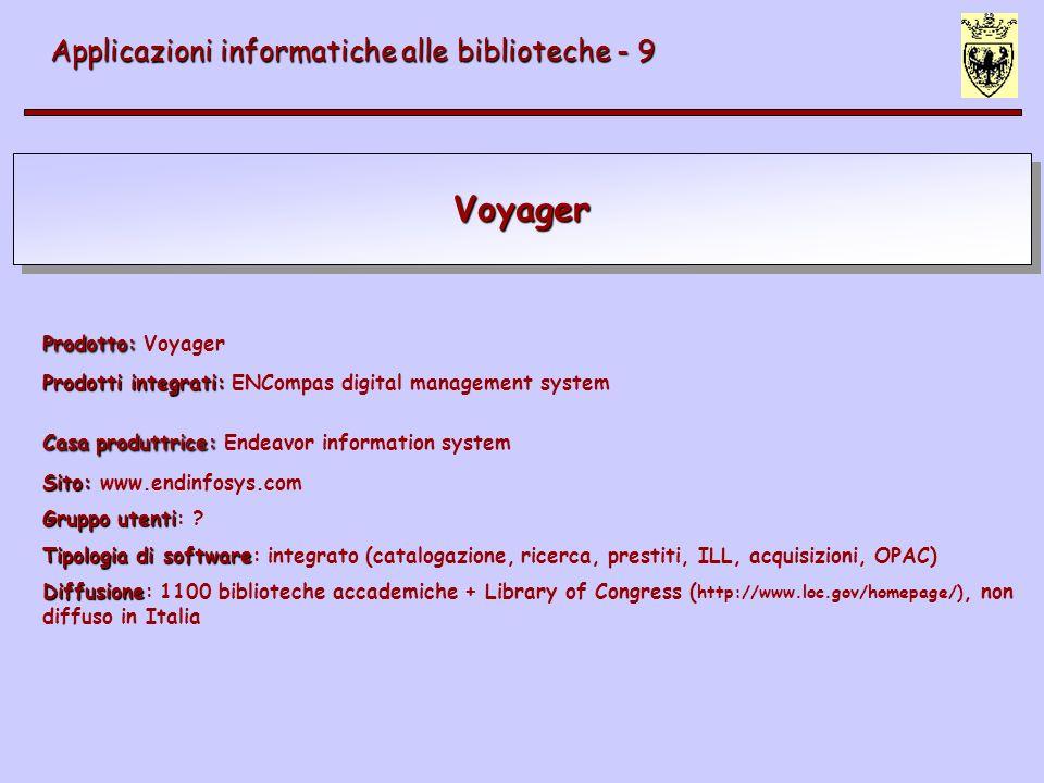Voyager Applicazioni informatiche alle biblioteche - 9
