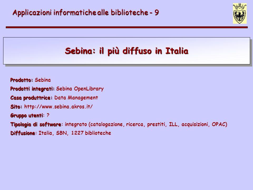Sebina: il più diffuso in Italia