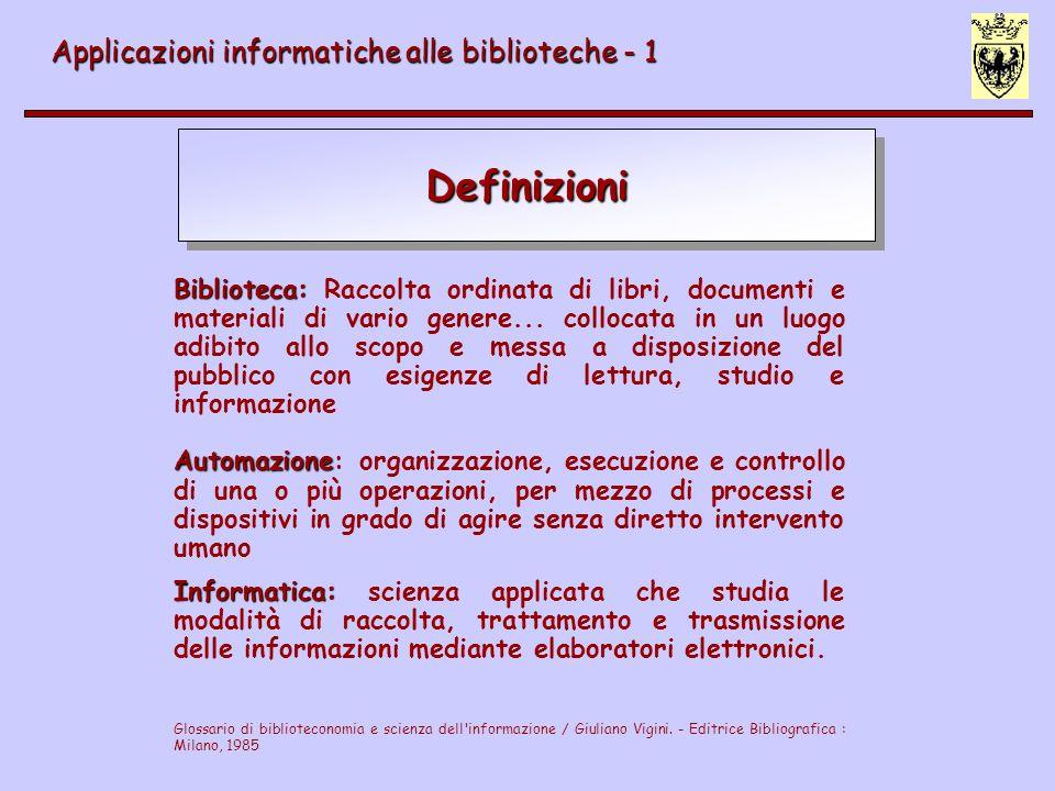 Definizioni Applicazioni informatiche alle biblioteche - 1