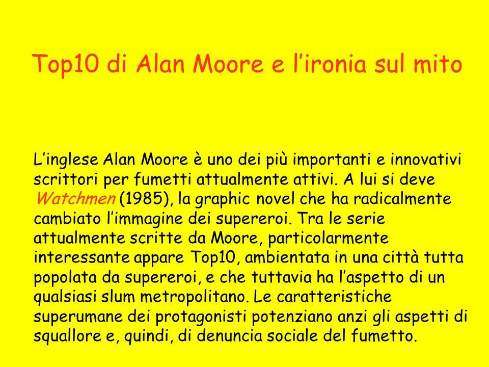 Top10 di Alan Moore e l'ironia sul mito