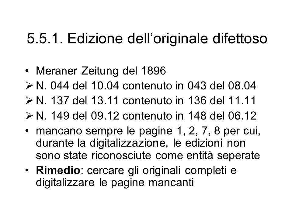 5.5.1. Edizione dell'originale difettoso