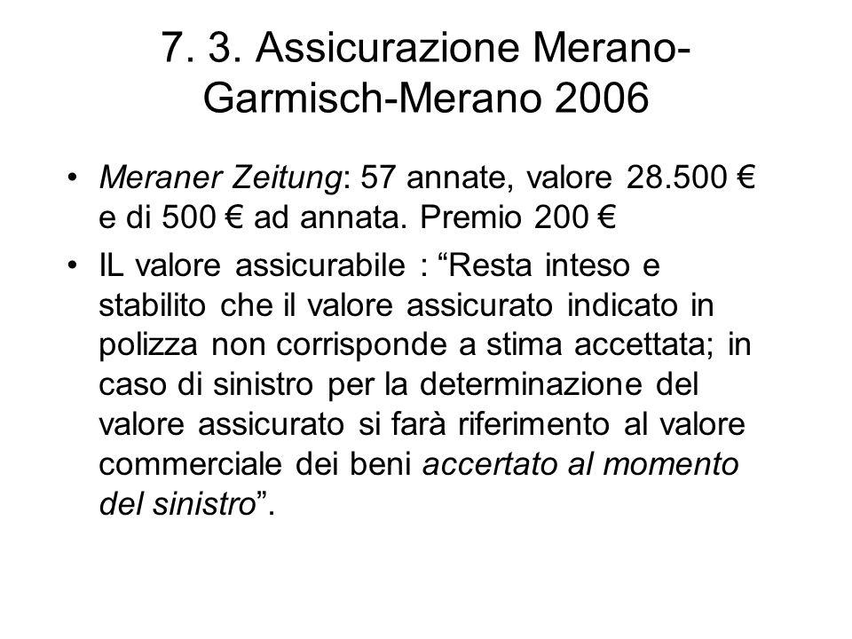 7. 3. Assicurazione Merano-Garmisch-Merano 2006