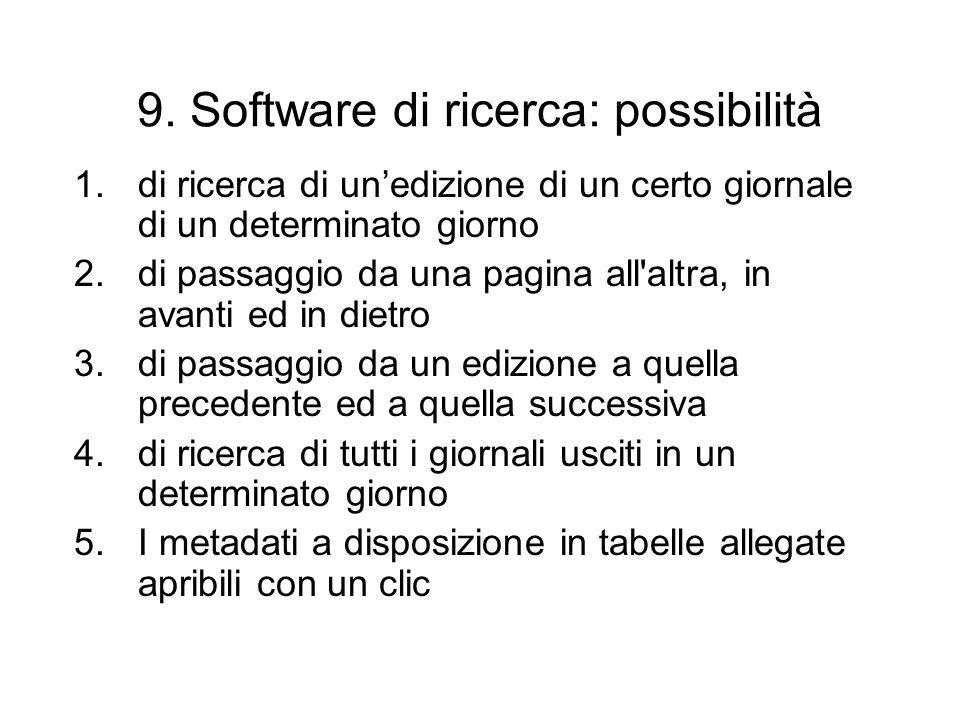9. Software di ricerca: possibilità