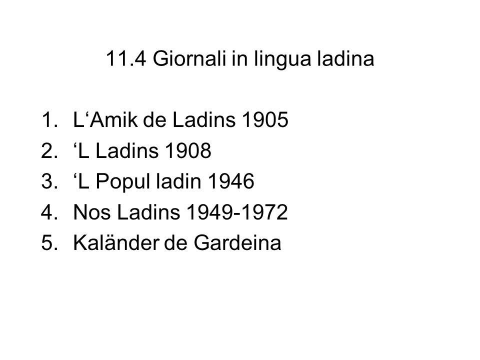 11.4 Giornali in lingua ladina