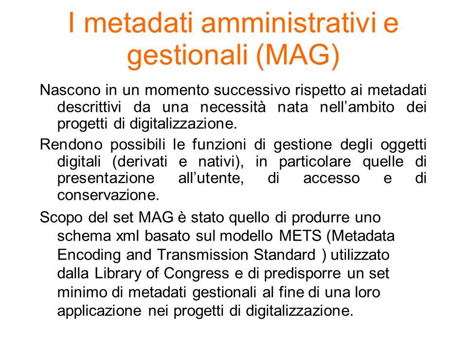 I metadati amministrativi e gestionali (MAG)