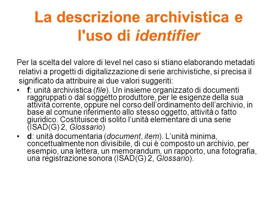 La descrizione archivistica e l uso di identifier