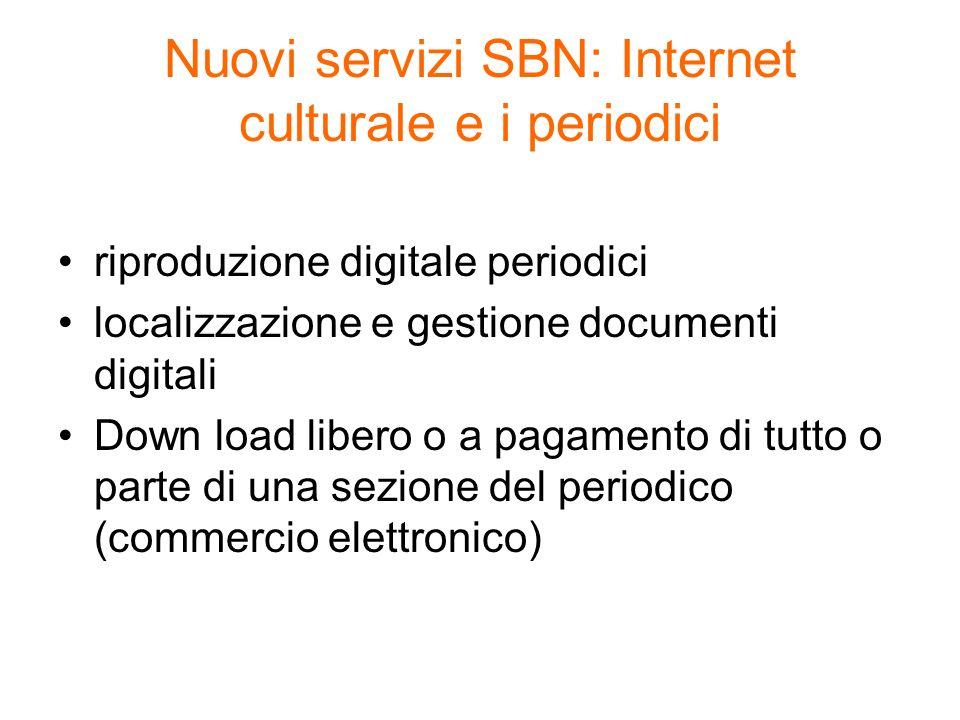 Nuovi servizi SBN: Internet culturale e i periodici