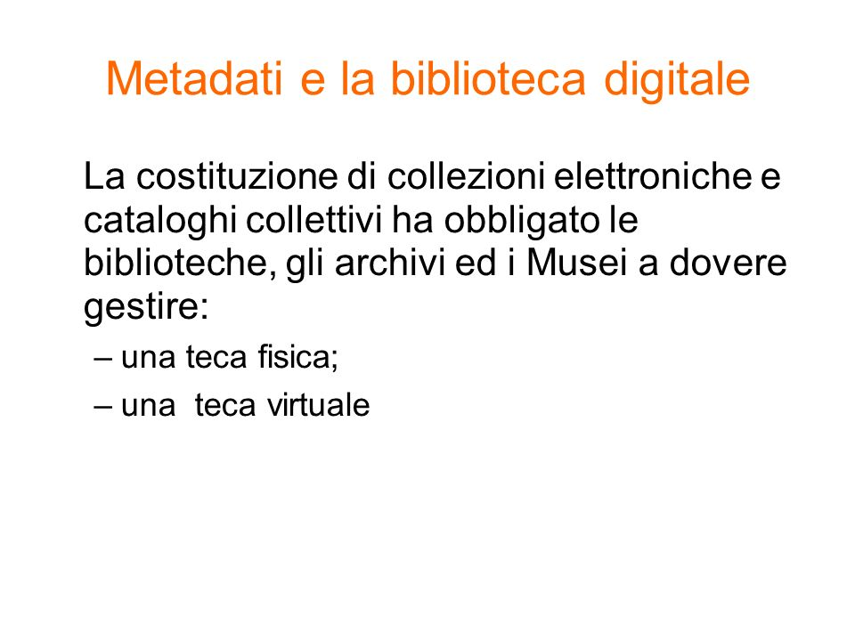 Metadati e la biblioteca digitale