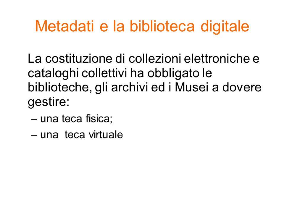Metadati e la biblioteca digitale