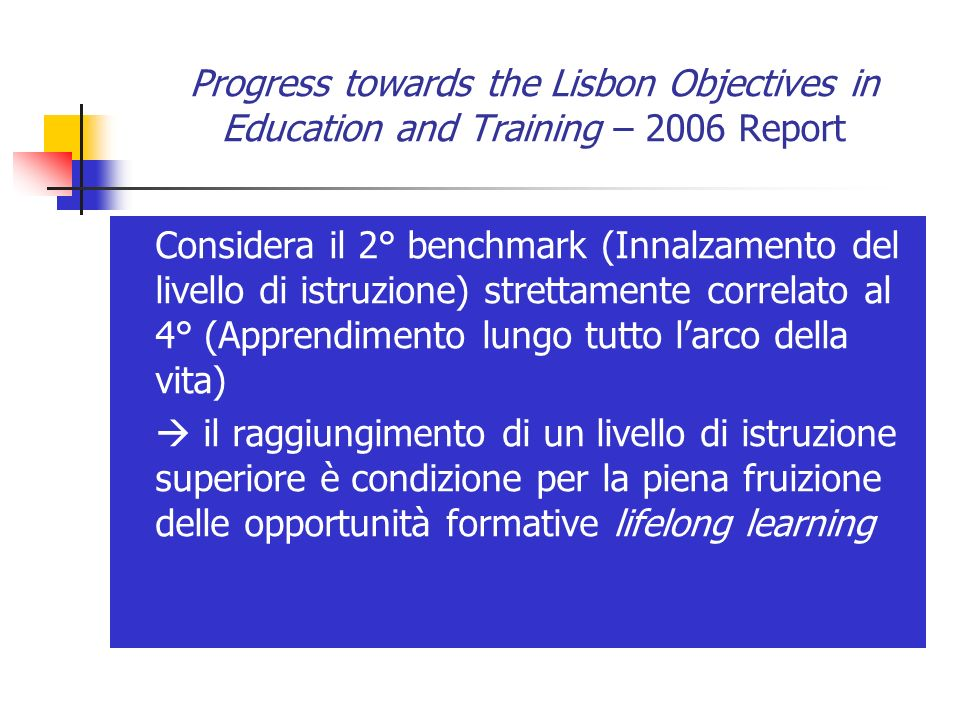 Progress towards the Lisbon Objectives in Education and Training – 2006 Report