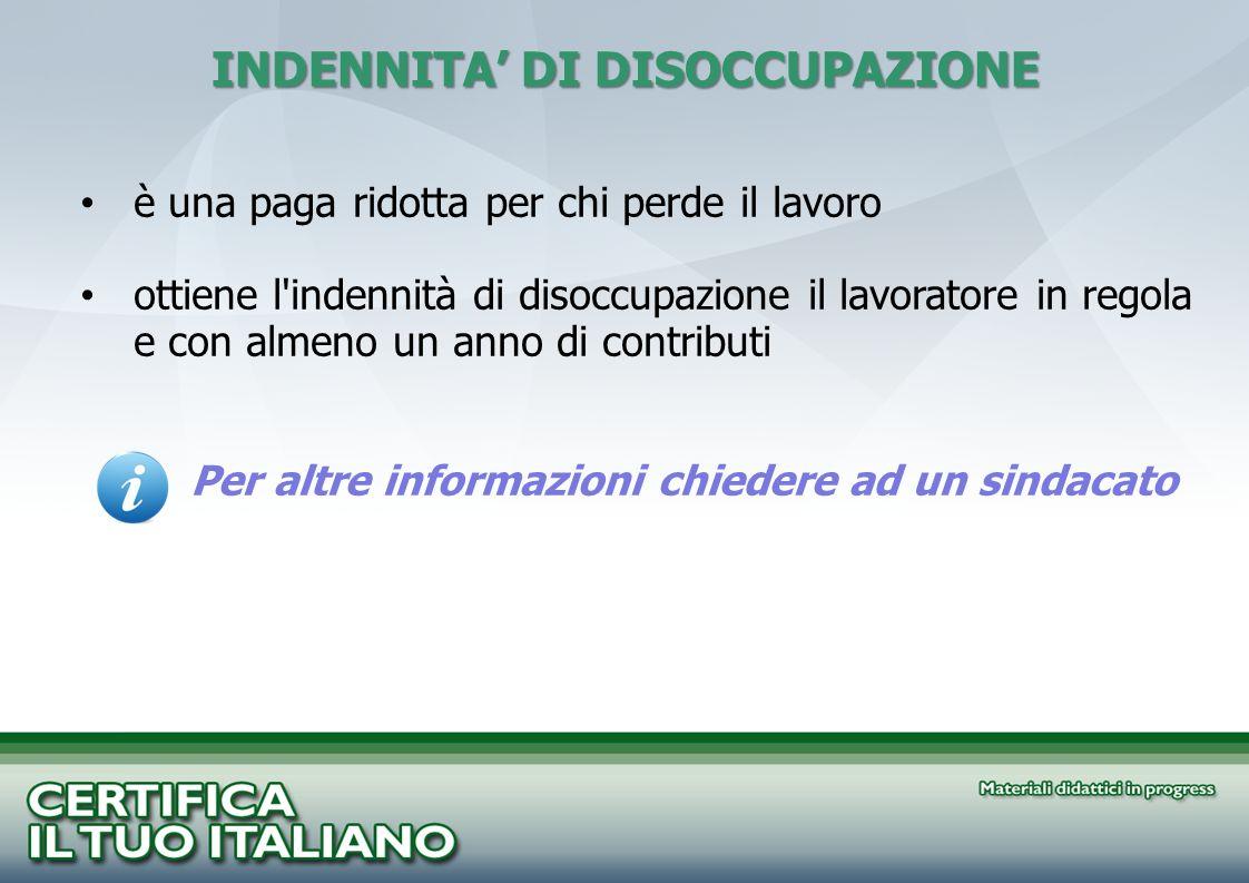 INDENNITA' DI DISOCCUPAZIONE