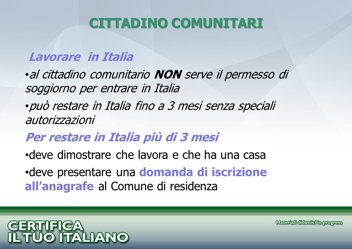 CITTADINO COMUNITARI Lavorare in Italia