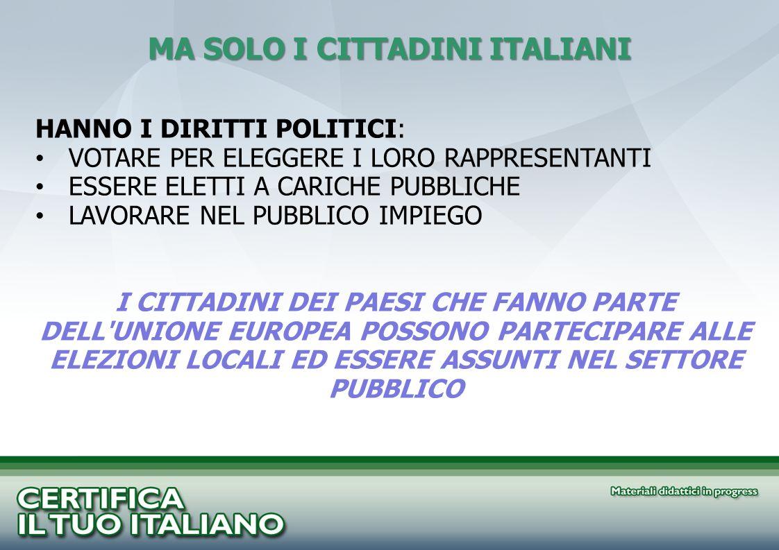 MA SOLO I CITTADINI ITALIANI