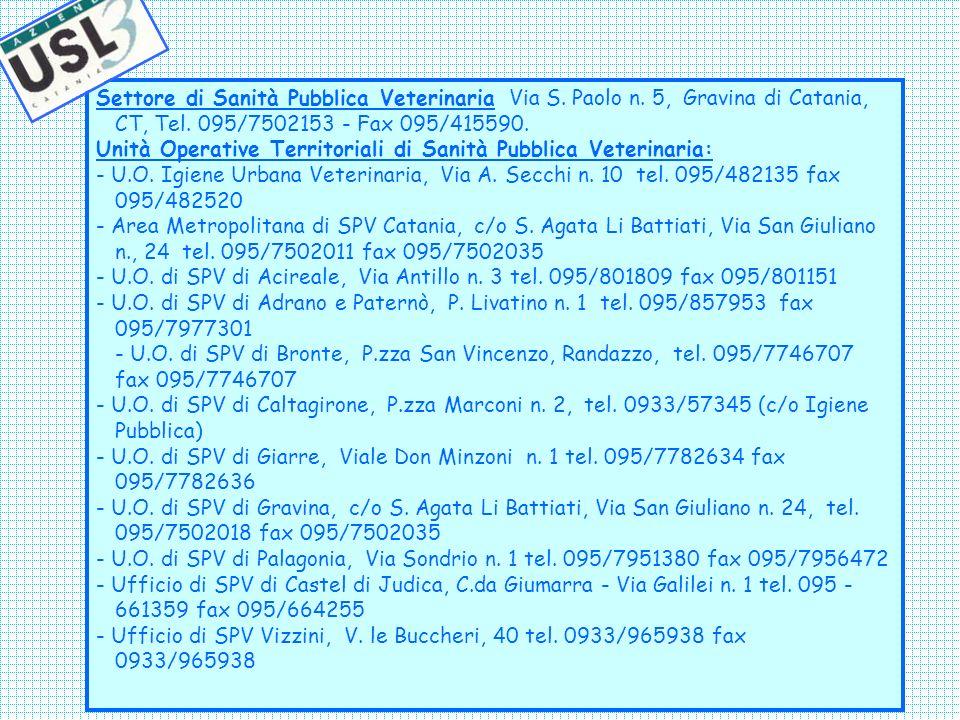 Settore di Sanità Pubblica Veterinaria Via S. Paolo n