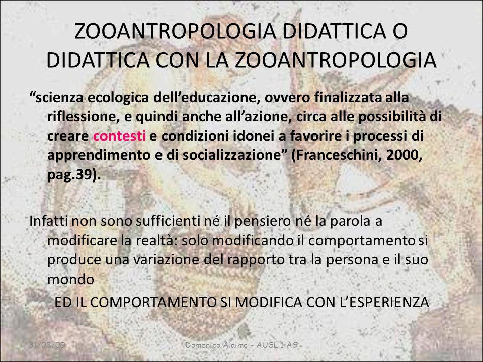 ZOOANTROPOLOGIA DIDATTICA O DIDATTICA CON LA ZOOANTROPOLOGIA