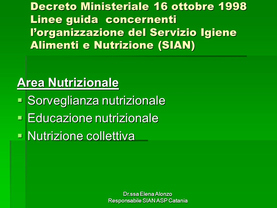 Dr.ssa Elena Alonzo Responsabile SIAN ASP Catania