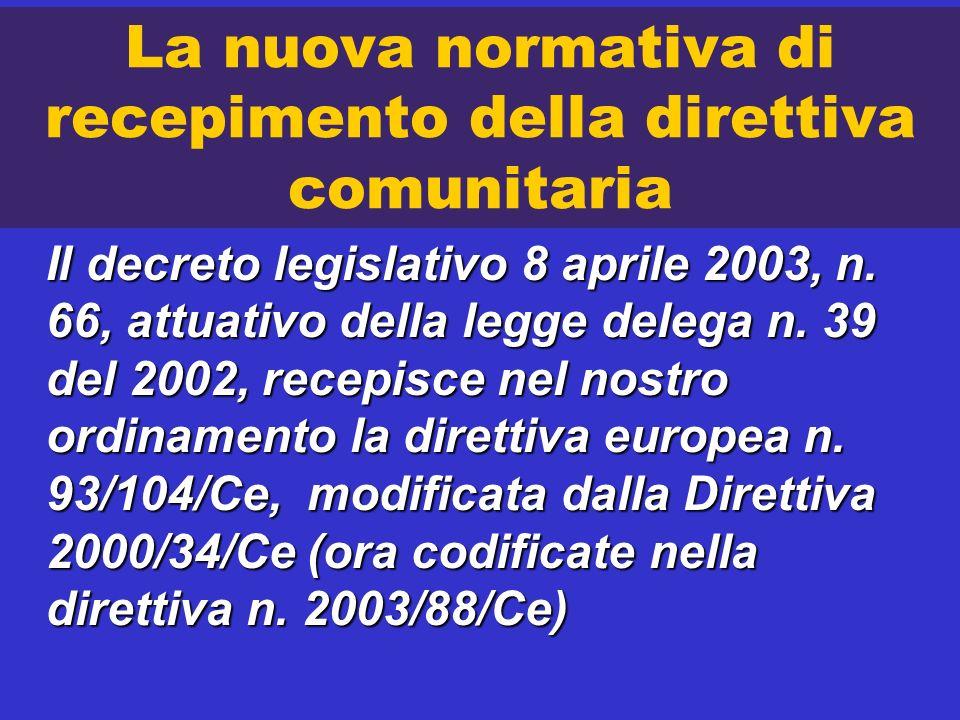 La nuova normativa di recepimento della direttiva comunitaria