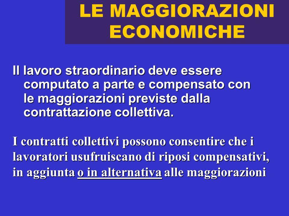 LE MAGGIORAZIONI ECONOMICHE