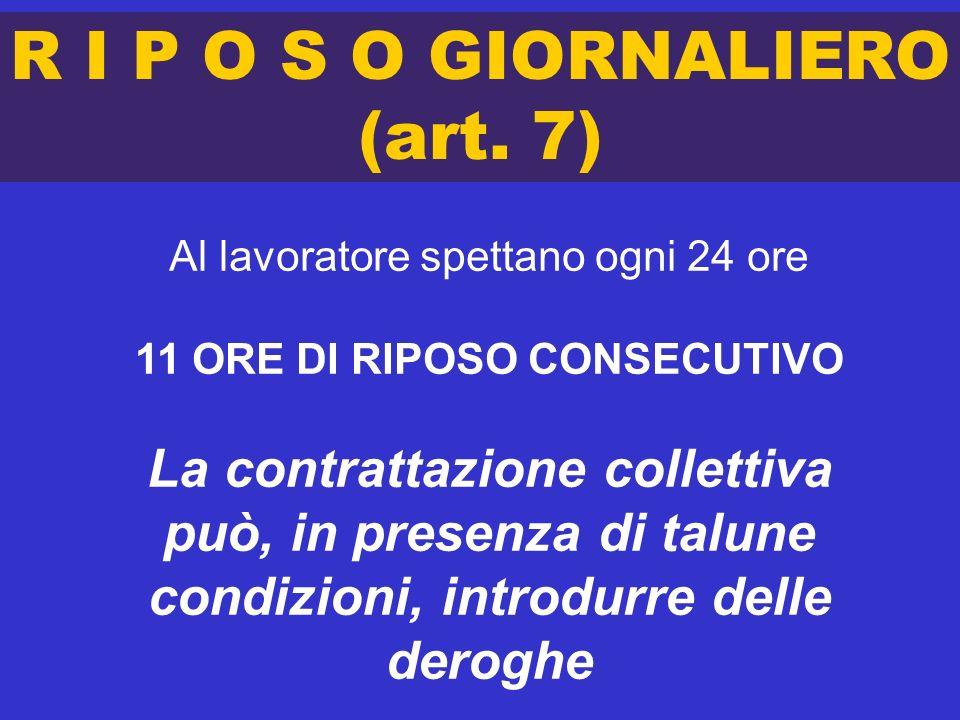 R I P O S O GIORNALIERO (art. 7)