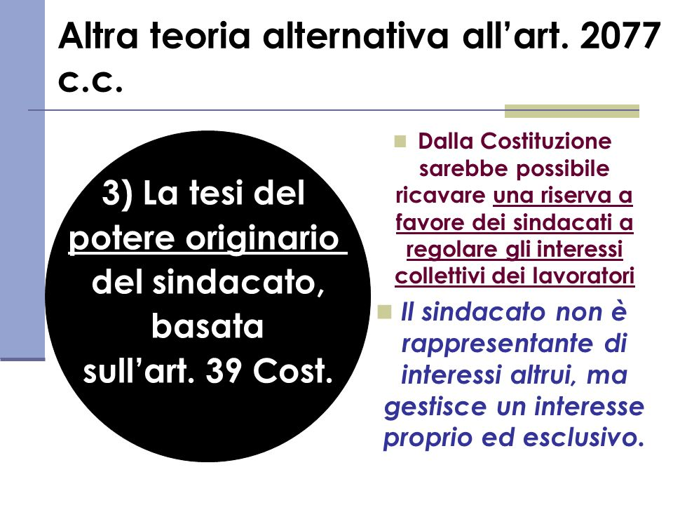 Altra teoria alternativa all'art. 2077 c.c.