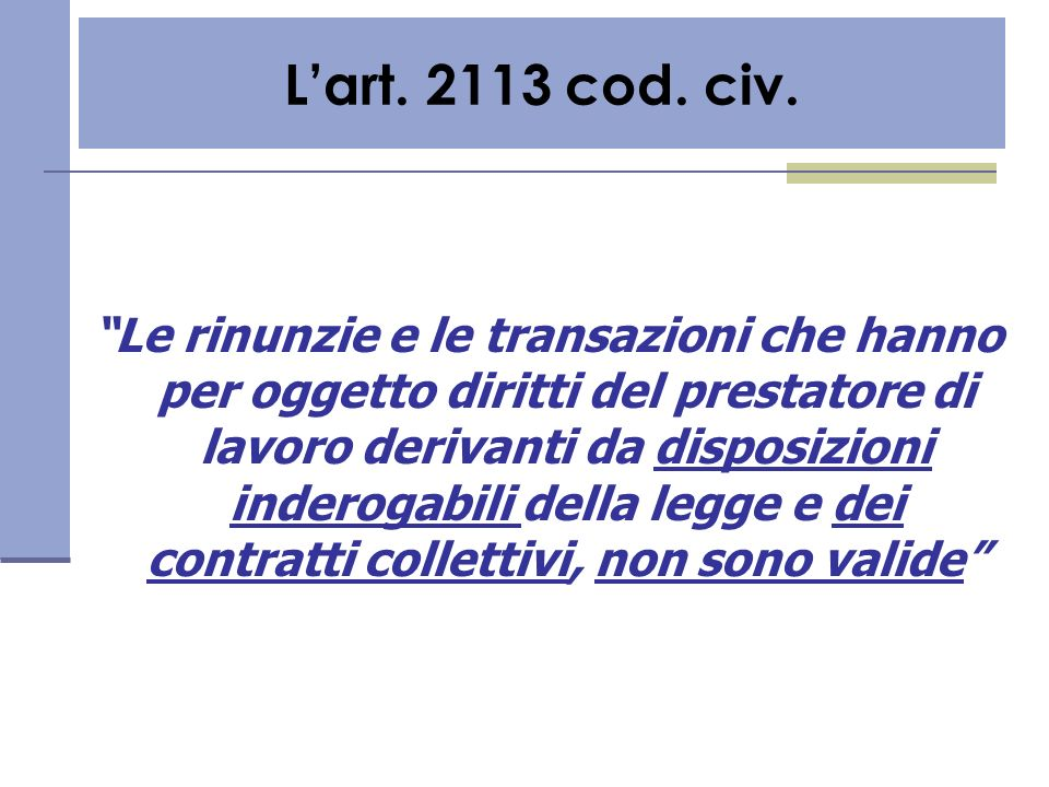 L'art. 2113 cod. civ.