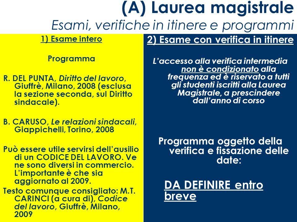 (A) Laurea magistrale Esami, verifiche in itinere e programmi