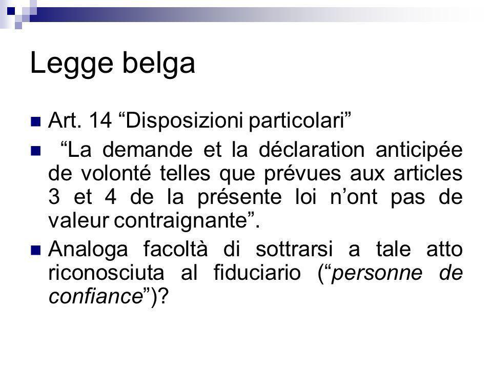 Legge belga Art. 14 Disposizioni particolari