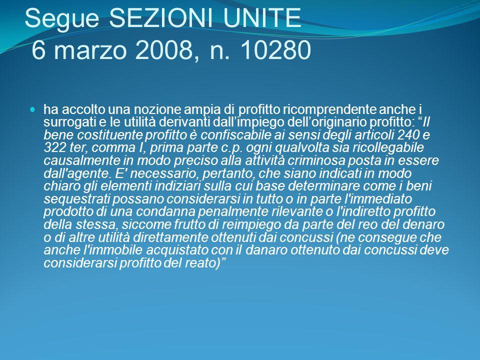 Segue SEZIONI UNITE 6 marzo 2008, n. 10280